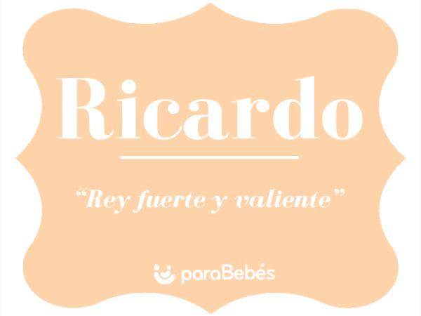Significado del nombre Ricardo