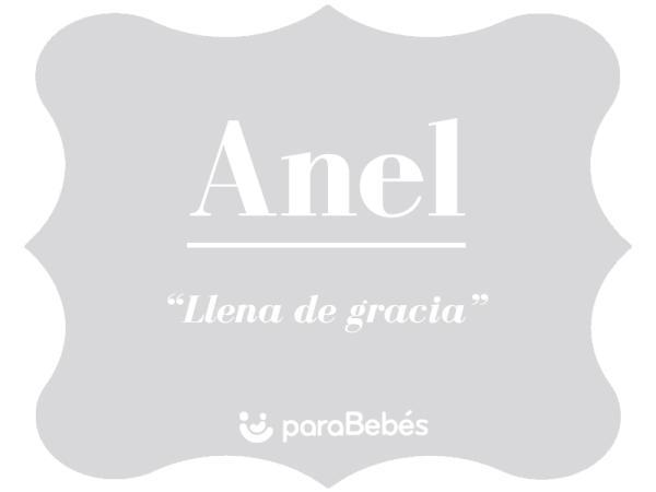 Significado del nombre Anel