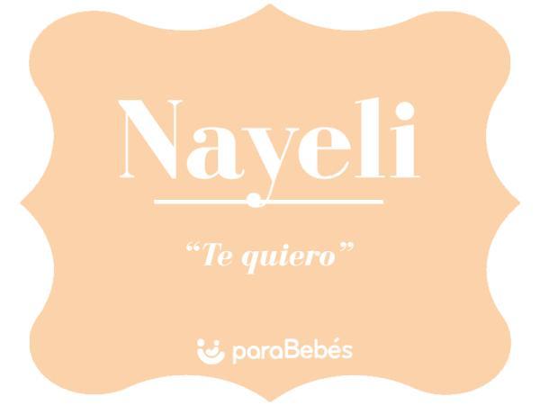 Significado del nombre Nayeli