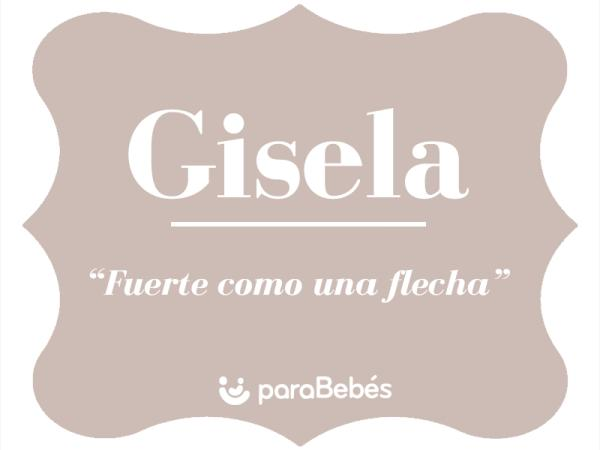 Significado del nombre Gisela