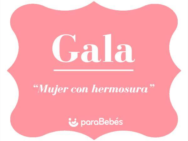 Significado del nombre Gala