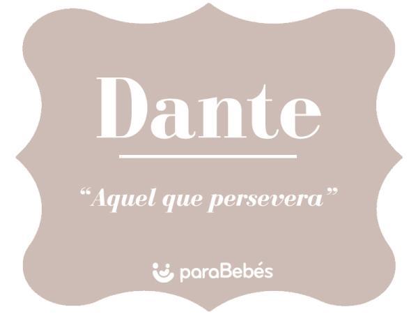 Significado del nombre Dante