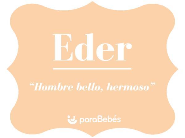 Significado del nombre Eder
