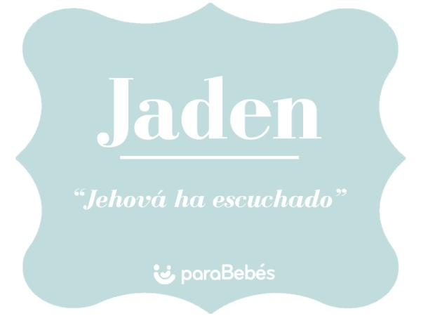Significado del nombre Jaden