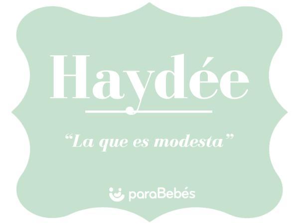 Significado del nombre Haydée