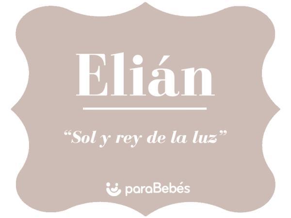 Significado del nombre Elián
