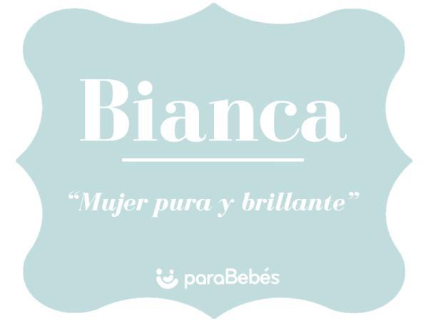Significado del nombre Bianca