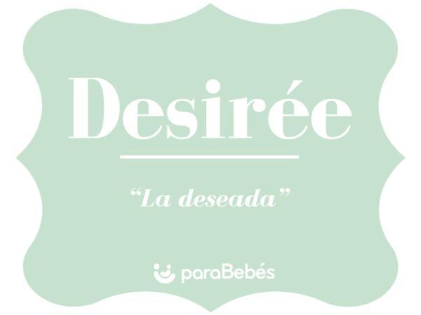 Significado del nombre Desirée