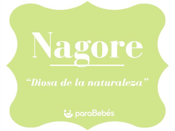 Significado del nombre Nagore