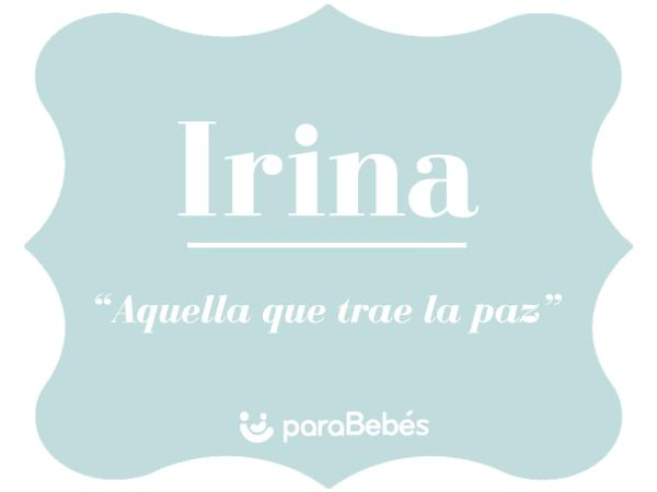 Significado del nombre Irina