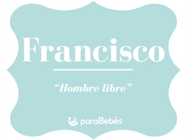 Significado del nombre Francisco