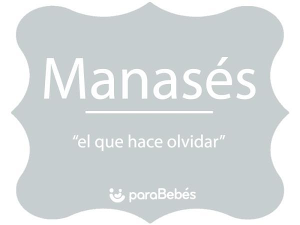 Significado del nombre Manasés
