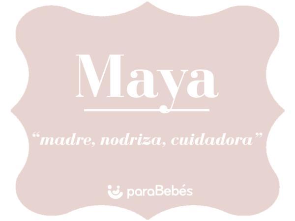 Significado del nombre Maya